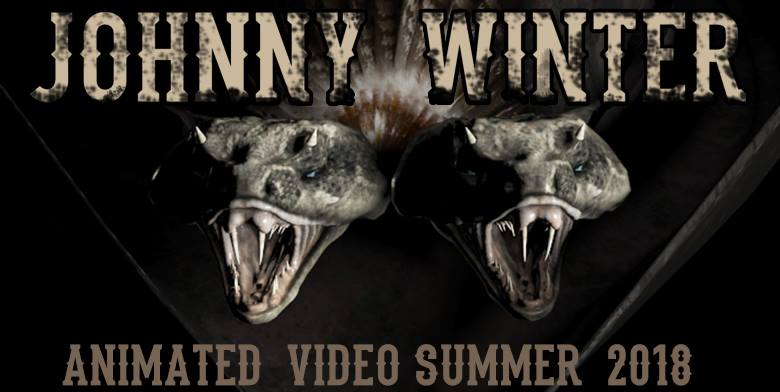 COMING SOON! JOHNNY WINTER ANIMATED VIDEO